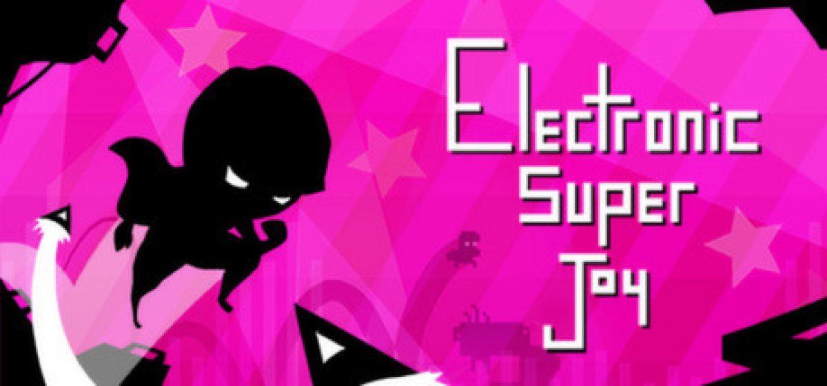 Electronic Super Joy