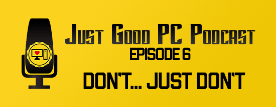 Episode 006 – Don't…