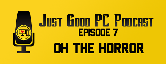 Episode 007 – Oh the Horror
