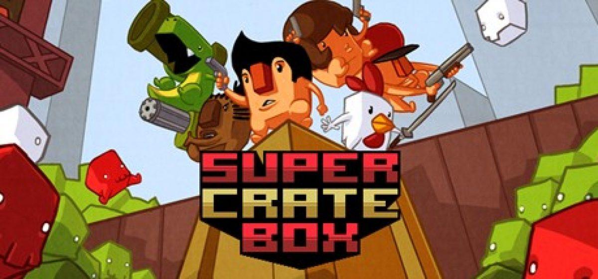Super Crate Box
